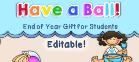 Updated: End of Year Student Gift – Beach Ball topper (freebie!)